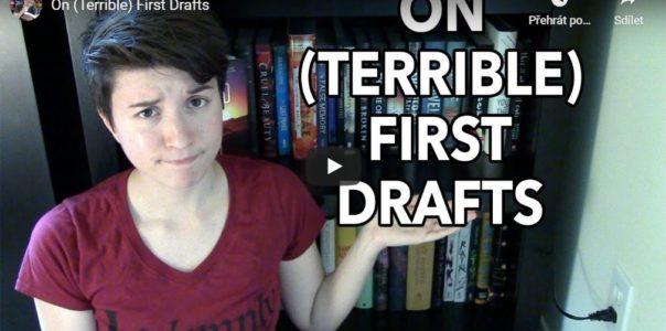 O draftech a.k.a. hrubopisech či prvních verzích