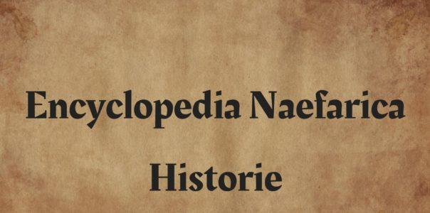 Naefar: Historie